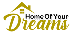 Home Of Your Dreams
